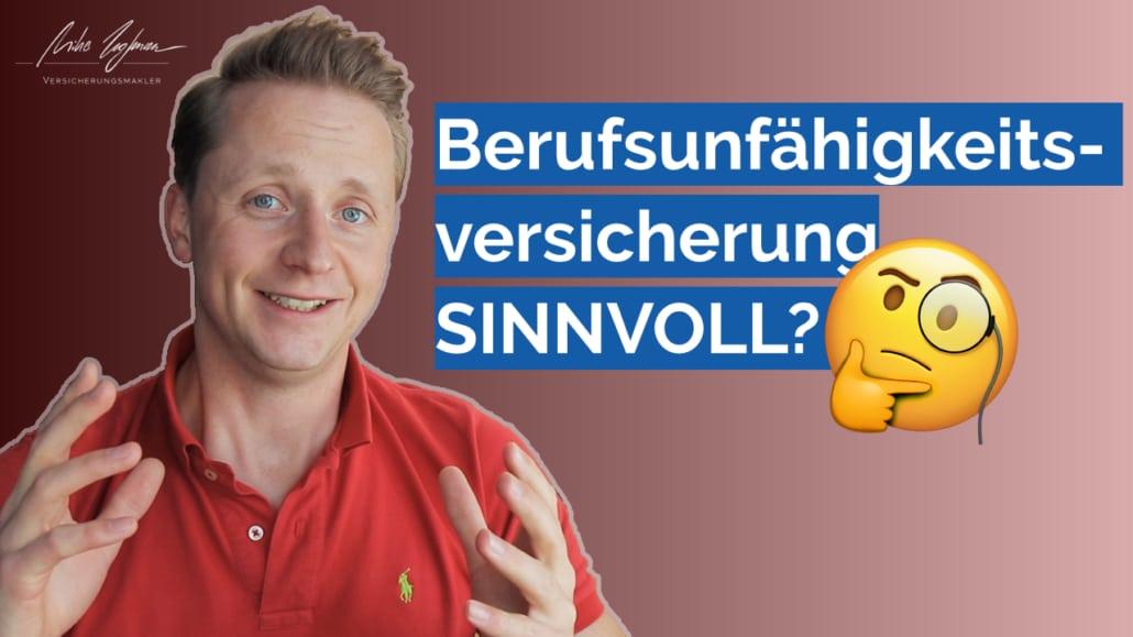 Berufsunfähigkeitsversicherung SINNVOLL? kurz & einfach erklärt
